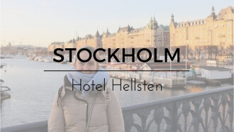 COME STAY WITH ME IN HOTEL HELLSTEN – STOCKHOLM