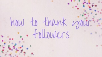 how to thank your followers